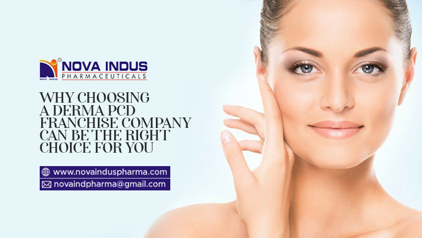 Why Choosing A Derma Pcd Franchise Company Can Be The Right Choice For You