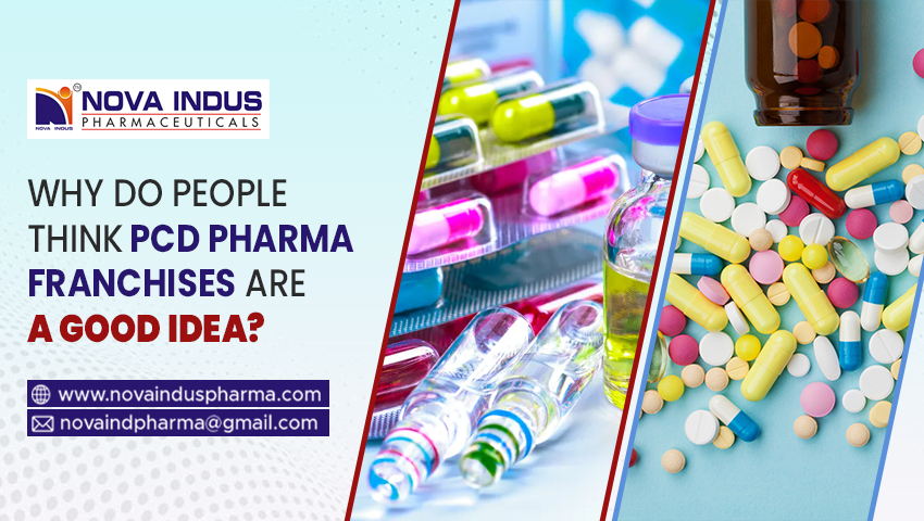 Why Do People Think PCD Pharma Franchises are a Good Idea?